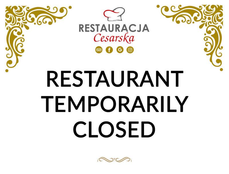 Resturant temporarily closed